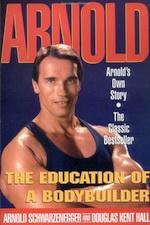 """книга """"Арнольд: Воспитание культуриста"""""""